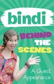 Bindi Behind The Scenes 3: A Guest Appearance
