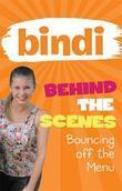 Bindi Behind the Scenes 5: Bouncing off the Menu
