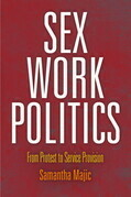 Sex Work Politics: From Protest to Service Provision