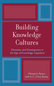 Building Knowledge Cultures: Education and Development in the Age of Knowledge Capitalism