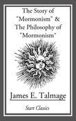 "Story of ""Mormonism"" & the Philosophy of ""Mormonism"""
