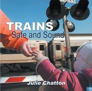 Trains : Safe and Sound