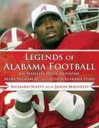 Legends of Alabama Football: Joe Namath, Ozzie Newsome, Mark Ingram Jr., and Other Alabama Stars