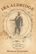 IRA Aldridge: Performing Shakespeare in Europe, 1852-1855: Performing Shakespeare in Europe, 1852-1855