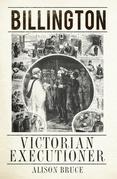 Billington: Victorian Executioner