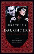 Dracula's Daughters: The Female Vampire on Film