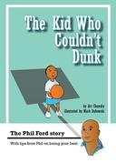 The Kid Who Couldn't Dunk