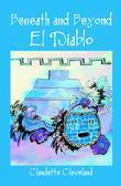 Beneath and Beyond : El Diablo