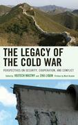 The Legacy of the Cold War: Perspectives on Security, Cooperation, and Conflict