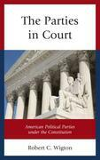 The Parties in Court: American Political Parties under the Constitution