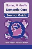 Nursing & Health Survival Guide: Dementia Care