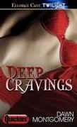 Deep Cravings