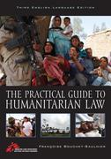 The Practical Guide to Humanitarian Law