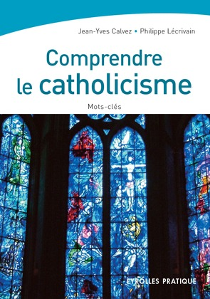 Comprendre le catholicisme