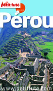 Pérou 2014-2015 Petit Futé (avec cartes, photos + avis des lecteurs)