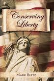 Conserving Liberty