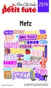 Metz 2014 Petit Futé (avec photos et avis des lecteurs)
