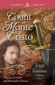 The Count of Monte Cristo: The Wild and Wanton Edition: Volume 5