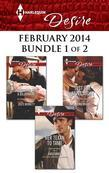 Harlequin Desire February 2014 - Bundle 1 of 2: Her Texan to Tame\Snowbound with a Billionaire\Just One More Night