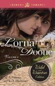 Lorna Doone: The Wild and Wanton Edition: Volume 3