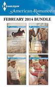Harlequin American Romance February 2014 Bundle: Her Rancher Rescuer\Her Secret Cowboy\Blame It on the Rodeo\Second Chance Family