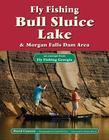 Fly Fishing Bull Sluice Lake & Morgan Falls Dam Area: An Excerpt from Fly Fishing Georgia