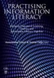 Practising Information Literacy: Bringing Theories of Learning, Practice and Information Literacy Together