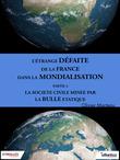 L'étrange défaite de la France dans la mondialisation - Partie 4