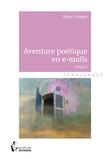 Aventure poétique en e-mails - Tome 2