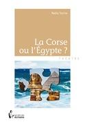 La Corse ou l'Egypte ?