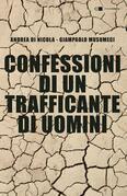 Confessioni di un trafficante di uomini