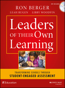 Leaders of Their Own Learning: Transforming Schools Through Student-Engaged Assessment