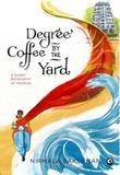 Degree Coffee by the Yard: A Short Biogrpahy of Madras