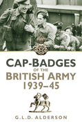 Cap Badges of the British Army 1939-45