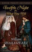 William Shakespeare - Twelfth Night; Or, What You Will