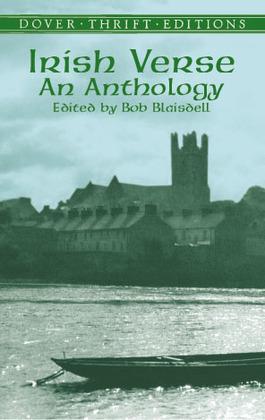 Irish Verse: An Anthology: An Anthology
