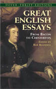 Great English Essays: From Bacon to Chesterton