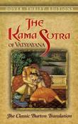The Kama Sutra of Vatsyayana: The Classic Burton Translation