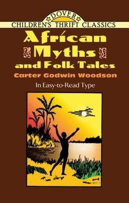 African Myths and Folk Tales