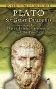 Plato - Six Great Dialogues: Apology, Crito, Phaedo, Phaedrus, Symposium, The Republic