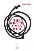 The wife of a man who