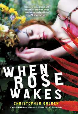 When Rose Wakes