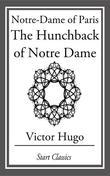 Notre-Dame of Paris: The Hunchback of Notre Dame