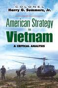 American Strategy in Vietnam: A Critical Analysis