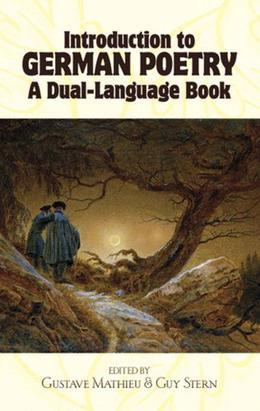 Introduction to German Poetry: A Dual-Language Book