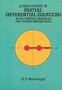 A First Course in Partial Differential Equations: with Complex Variables and Transform Methods