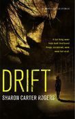 Drift: A Novel of Suspense