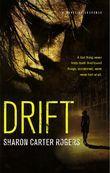 Drift: A Novel of Suspense