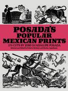 Posada's Popular Mexican Prints
