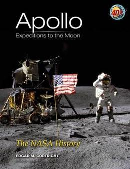 Apollo Expeditions to the Moon: The NASA History